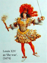 Louis XIV in the role of the war