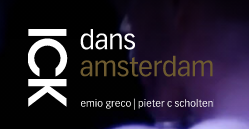 AMSTERDAM: ICK Auditions (deadline end of March)